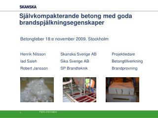 Självkompakterande betong med goda brandspjälkningsegenskaper