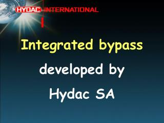 Integrated bypass developed by Hydac SA