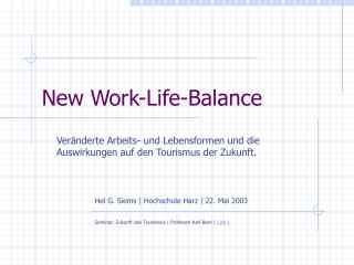New Work-Life-Balance