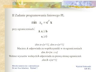 II Zadanie programowania liniowego PL