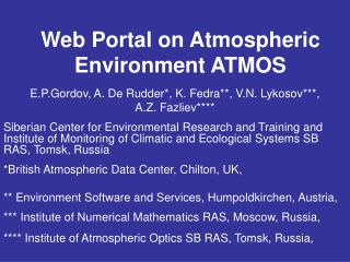 Web Portal on Atmospheric Environment ATMOS