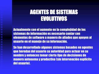 AGENTES DE SISTEMAS EVOLUTIVOS