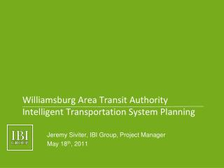 Williamsburg Area Transit Authority Intelligent Transportation System Planning