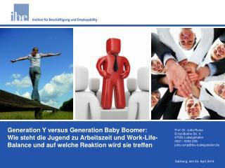 Generation Y versus Generation Baby Boomer: