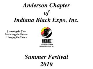 Anderson Chapter of Indiana Black Expo, Inc. Summer Festival 2010