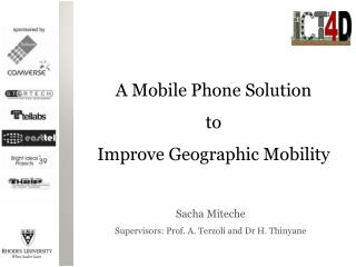 Sacha Miteche Supervisors: Prof. A.  Terzoli  and  Dr  H.  Thinyane