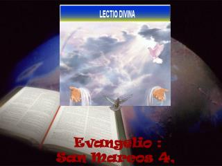 Evangelio : San Marcos 4, 26-34