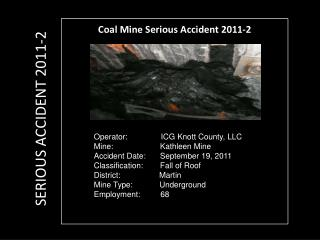Coal Mine Serious Accident 2011-2