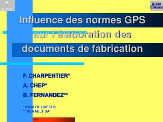 Influence des normes GPS  sur l��laboration des documents de fabrication
