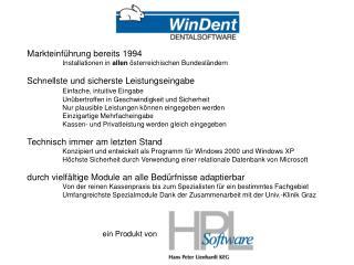 Markteinführung bereits 1994 Installationen in  allen  österreichischen Bundesländern