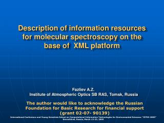 Description of information resources  for  molecular spectroscopy  on the base of   XML platform