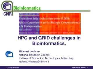 Milanesi Luciano National Research Council   Institute of Biomedical Technologies, Milan, Italy