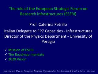 The role of the European Strategic Forum on Research  Infrastructures  (ESFRI)