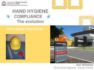 HAND HYGIENE COMPLIANCE  The evolution