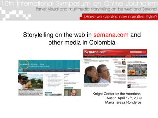 Storytelling on the web in semana and other media in Colombia