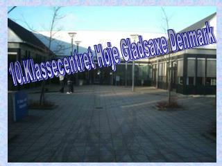 10.Klassecentret Høje Gladsaxe Denmark
