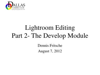 Lightroom Editing Part 2- The Develop Module