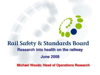 Research into health on the railway June 2008