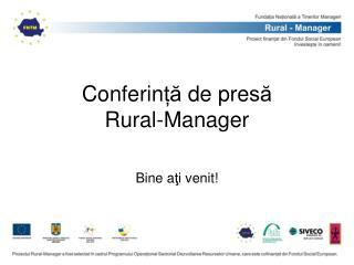 Conferin ță  de pre să Rural-Manager