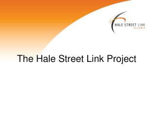The Hale Street Link Project