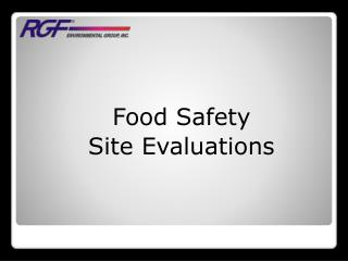 Food Safety Site Evaluations