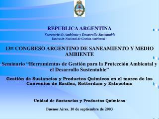 13 er  CONGRESO ARGENTINO DE SANEAMIENTO Y MEDIO AMBIENTE
