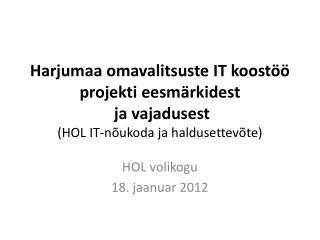 HOL volikogu 18. jaanuar 2012