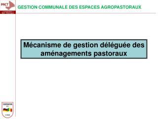 GESTION COMMUNALE DES ESPACES AGROPASTORAUX