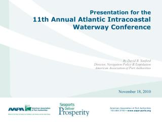 Presentation for the 11th Annual Atlantic Intracoastal Waterway Conference
