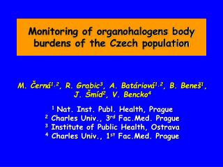 Monitoring of organohalogens body burdens of the Czech  population