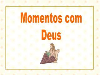 Momentos com Deus