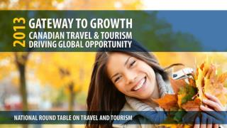 The NRTT represents the full value chain of Canada's $82 billion travel and tourism sector