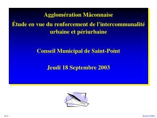 Agglomération Mâconnaise Étude en vue du renforcement de l'intercommunalité urbaine et périurbaine