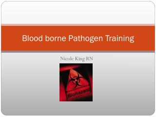 Blood borne Pathogen Training