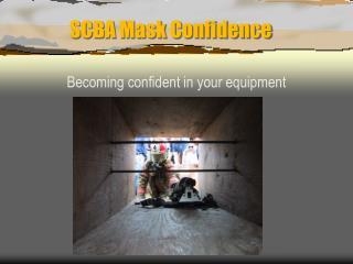 SCBA Mask Confidence