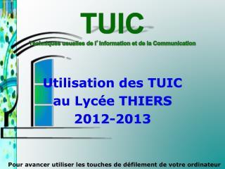 TUIC  T echniques usuelles de l ' Information et de la Communication