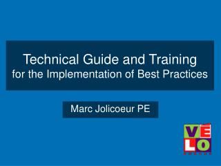 Technical Guide and Training for the Implementation of Best Practices
