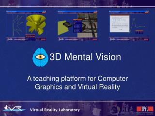 3D Mental Vision