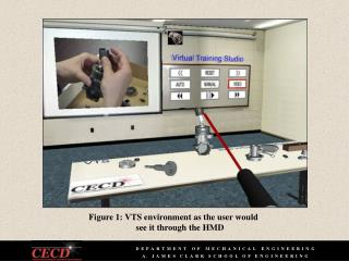 Figure 1: VTS environment as the user would  see it through the HMD
