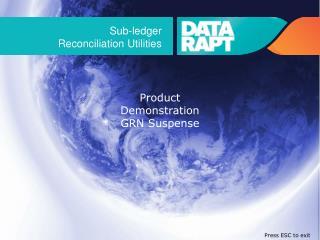 Sub-ledger  Reconciliation Utilities