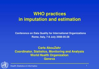 WHO practices  in imputation and estimation