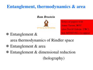 Entanglement &  	area thermodynamics of Rindler space Entanglement & area