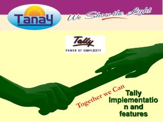 Tally Implementation and features
