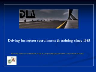 Driving instructor recruitment & training since 1985