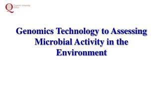 Genomics Technology to Assessing Microbial Activity in the Environment