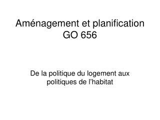 Aménagement et planification GO 656