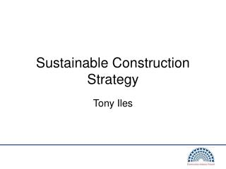 Sustainable Construction Strategy