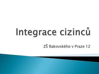 Integrace cizinců