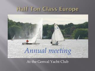 Half Ton Class Europe