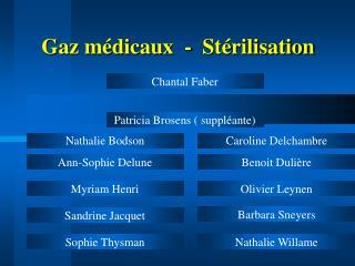 Gaz médicaux  -  Stérilisation